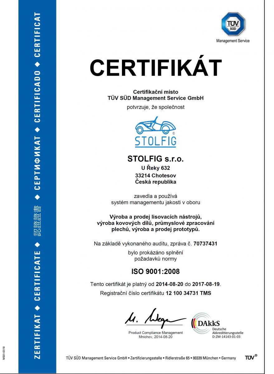 Certifikát ISO 9001:2008- Výroba a prodej lisovaných nástrojů, výroba kovových dílů, průmyslové zpracování plechů, výroba a prodej prototypů