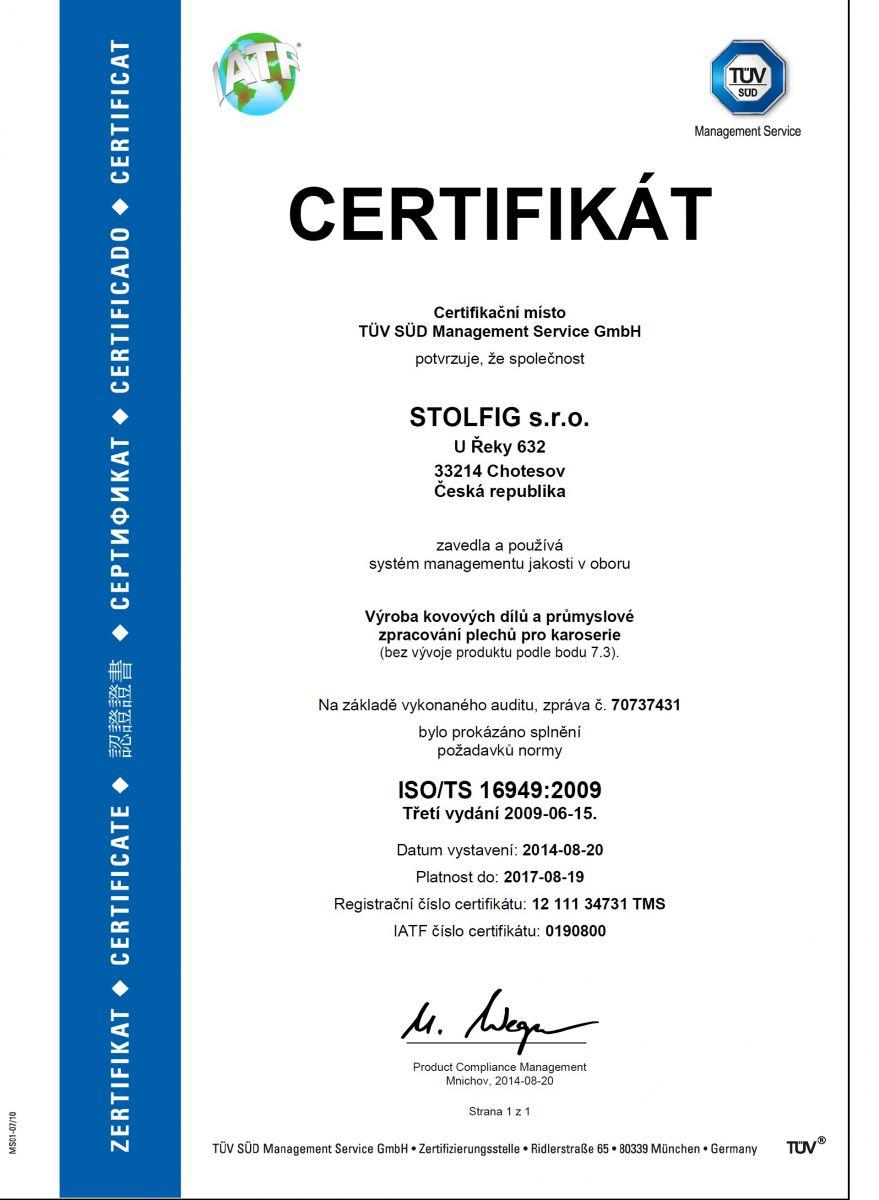 Certifikát ISO/TS 16949:2009 - Výroba kovových dílů a průmyslové zpracování plechů pro karoserie
